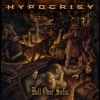 Hypocrisy - Hell over Sofia