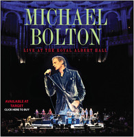 Michael Bolton live at the Royal Albert Hall