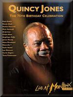 Quincy Jones The 75th Birthday celebration