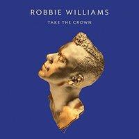 Robbie Williams - Tack the crown