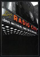 Dave matthews and Tim reynolds: Live at radio city